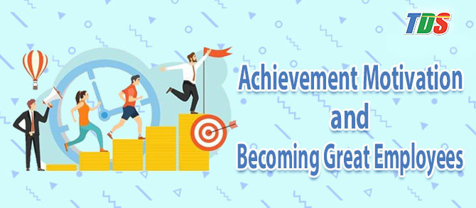 Foto Achievement Motivation and Becoming Great Employees