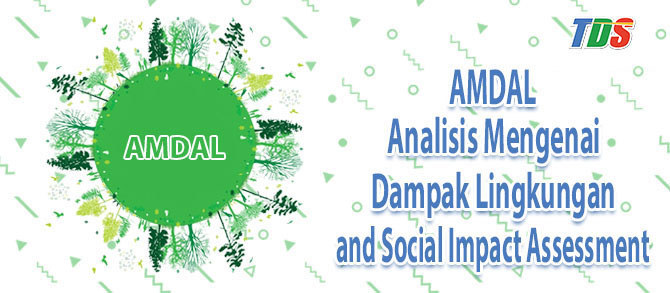 Foto AMDAL and Social Impact Assessment