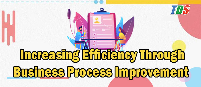 Foto Increasing Efficiency Through Business Process Improvement