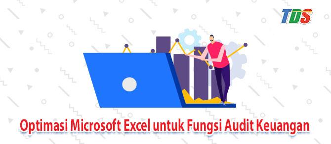 Foto Optimasi Microsoft Excel untuk Fungsi Audit Keuangan