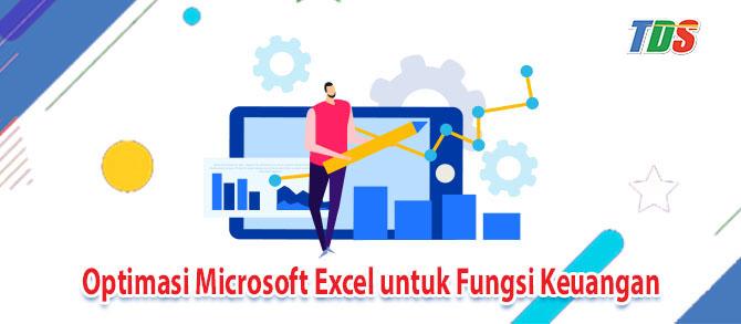 Foto Optimasi Microsoft excel untuk Fungsi Keuangan