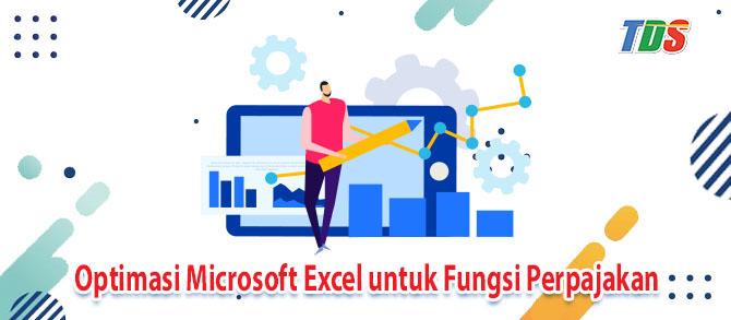 Foto Optimasi Microsoft Excel untuk Fungsi Perpajakan
