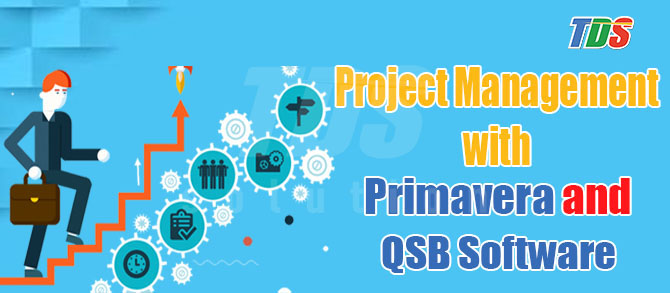 Foto Project Management with Primavera and QSB Software